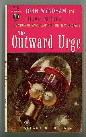 the Outward Urge by John Wyndham &: Wyndham, John &