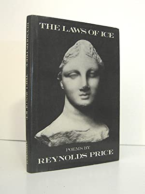 The Laws of Ice, Poems by Reynolds Price, Signed First Edition, Signed by Reynolds Prince on Titl...
