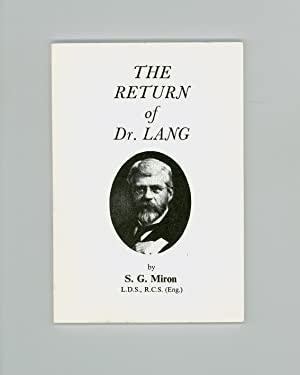 Mediumship, Spiritual Healing, Psychism: The Return of Dr. Lang by S. G. Miron , Fifth Edition, P...