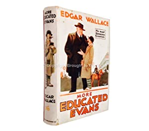 More Educated Evans: Edgar Wallace