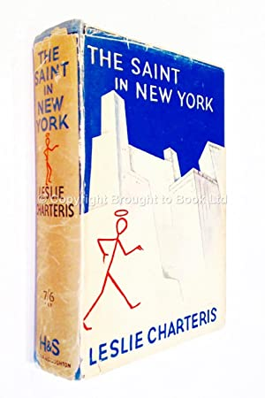 The Saint in New York Signed Leslie: Leslie Charteris