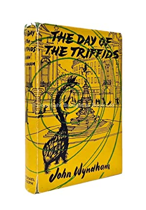 The Day of the Triffids Signed by: John Wyndham