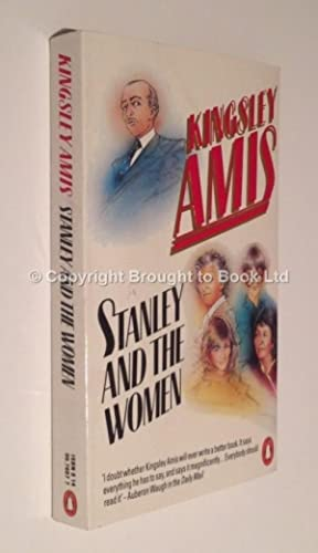 Stanley and the Women Signed Kingsley Amis: Kingsley Amis