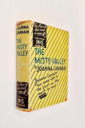The Misty Valley: Joanna Cannan