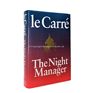 The Night Manager Signed and Dated John: John le Carré
