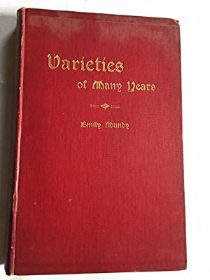 Varieties of Many Years - 1st Edition: Emily Mundy