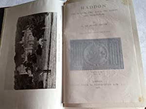Haddon: The Manor, the Hall, Its Lords and Traditions. (1st Edition): le Blanc-Smith, G