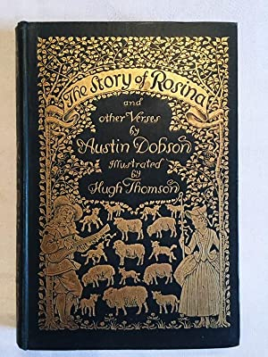 The Story of Rosina and other Verses: Dobson, Austin; illustrated by Hugh Thomson
