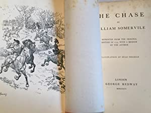 The Chase - A Poem: SOMERVILE, William; Illustrated by Hugh Thomson