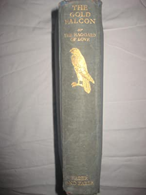The Gold Falcon or The Haggard of Love: Williamson, Henry