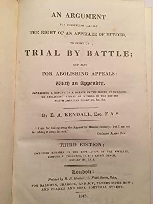 An Argument For Construing Largely The Right Of An Appellee Of Murder, To Insist On Trial By Battle...