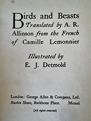 Birds and Beasts (First Edition): Lemonnier, Camille (illustrated Detmold, E. J.) (First Edition)