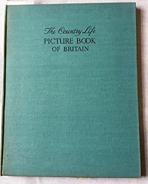 The Country Life Picture Book of Britain - FIRST EDITION