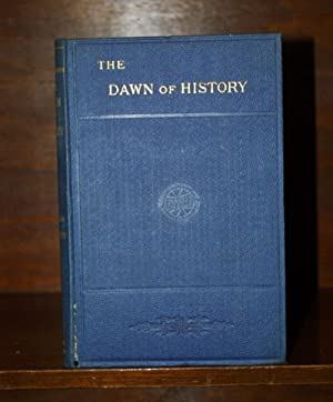 Dawn of History - (1st Edition): KEARY MA, Charles Francis (Edited by)