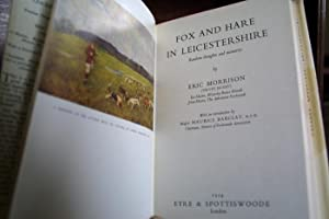 Fox and Hare in Leicestershire - (1st Edition): MORRISON, Eric (Velvet Jacket)
