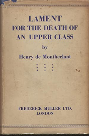 Lament for the death of an upper class