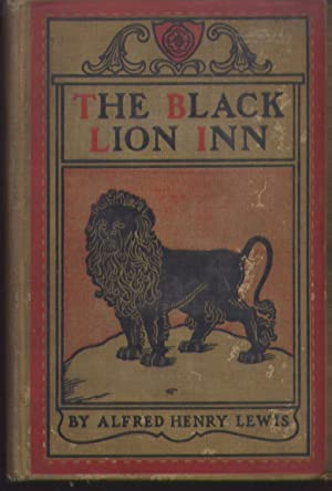 The Black Lion Inn ( a novel) illustrated by Frederic Remington