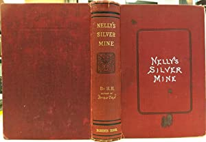 NELLY'S SILVER MINE: H. H.