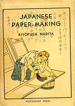 Japanese paper-making: Narita, Kiyofusa
