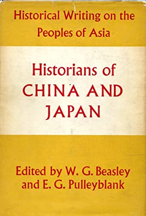 Historians of China and Japan: Beasley, W.G.; Pulleyblank, E.G. (eds)