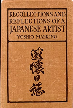 Recollections and Reflections of a Japanese Artist: Markino, Yoshio