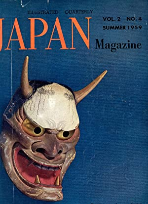 Japan Magazine. An Illustrated Quarterly. Summer 1959. Volume 2, Number 4: No Author