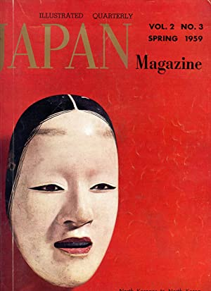 Japan Magazine. An Illustrated Quarterly. Spring 1959. Volume 2 Number 3: No Author