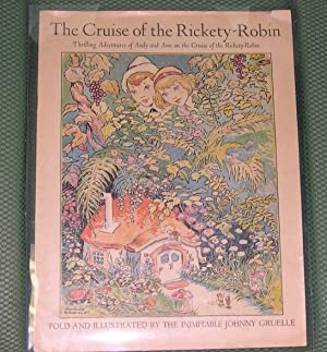 The Cruise of the Rickety-Robin; Thrilling Adventures of Andry and Ann on the Cruise of the ...