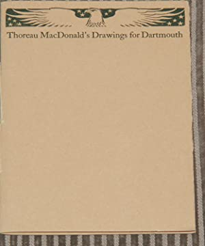 Thoreau MacDonald's drawings for Dartmouth: With notes by Ray Nash: Thoreau MacDonald