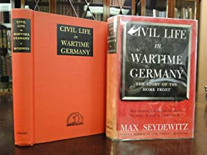 CIVIL LIFE IN WARTIME GERMANY: Seydewitz, Max