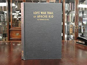 LONE WAR TRAIL OF APACHE KID