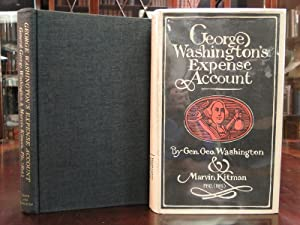 GEORGE WASHINGTONS EXPEN'SE ACCOUNT: Kitman, Marvin