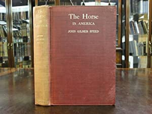THE HORSE IN AMERICA - Inscribed