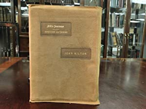 LITTLE JOURNEYS TO THE HOMES OF ENGLISH AUTHORS - John Milton - Signed By Elbert Hubbard: Milton, ...