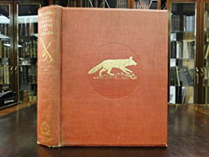 HUNTING IN THE UNITED STATES AND CANADA: Higginson, A. Henry
