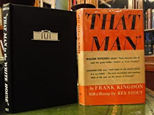 THAT MAN IN THE WHITE HOUSE, You and Your President: Kingdon, Frank