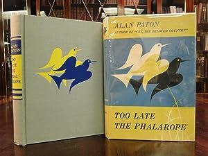 TOO LATE THE PHALAROPE: Paton, Alan