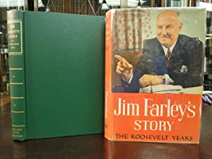 JIM FARLEY'S STORY, the Roosevelt Years - Inscribed By Author: Farley, James A.