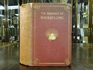 ROMANCE OF BOOKSELLING, THE