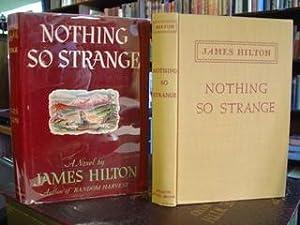 NOTHING SO STRANGE: Hilton, James