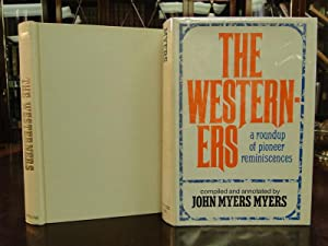 THE WESTERNERS, A Roundup of Pioneer Reminiscences: Myers, John Myers
