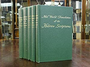 NEW WORLD TRANSLATIONS OF THE HEBREW SCRIPTURES - 5 VOLUMES: New World Bible Translation Committee