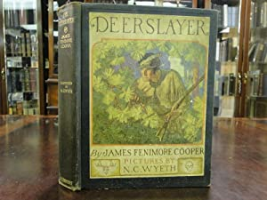DEERSLAYER, THE - or the First War-Path