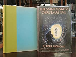 THE SAINTMAKER'S CHRISTMAS EVE - 1st Edition: Horgan, Paul