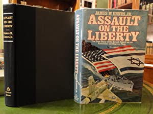 ASSAULT ON THE LIBERTY, The TrueStory of the Israeli Attack on an American Intelligence Ship - Si...