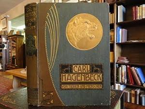 VON TIEREN UND MENSCHEN: Hagenbeck, Carl