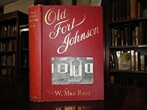 THE STORY OF OLD FORT JOHNSON