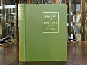 Fifty Years of Lawn Tennis in the United States: Tennis