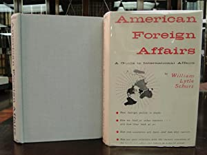 AMERICAN FOREIGN AFFAIRS a Guide to International Affairs - Signed
