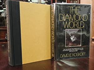 THE DIAMOND WORLD: Koskoff, David E.